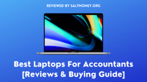 Best Laptops For Accountants Review
