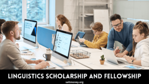 Linguistics Scholarship and Fellowship