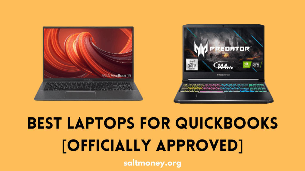 Best Laptops For QuickBooks In 2021 Officially Approved